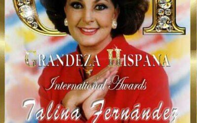 Homenaje a Talina Fernández en Premios Grandeza Hispana