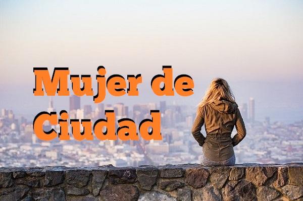 Mujer de Ciudad
