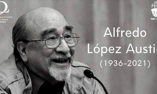 Murió el maestro Alfredo López Austin